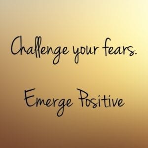 Challenge Your Fears