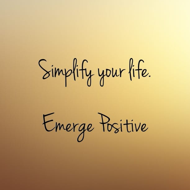 Simplifying Your Home: Emerge Positive
