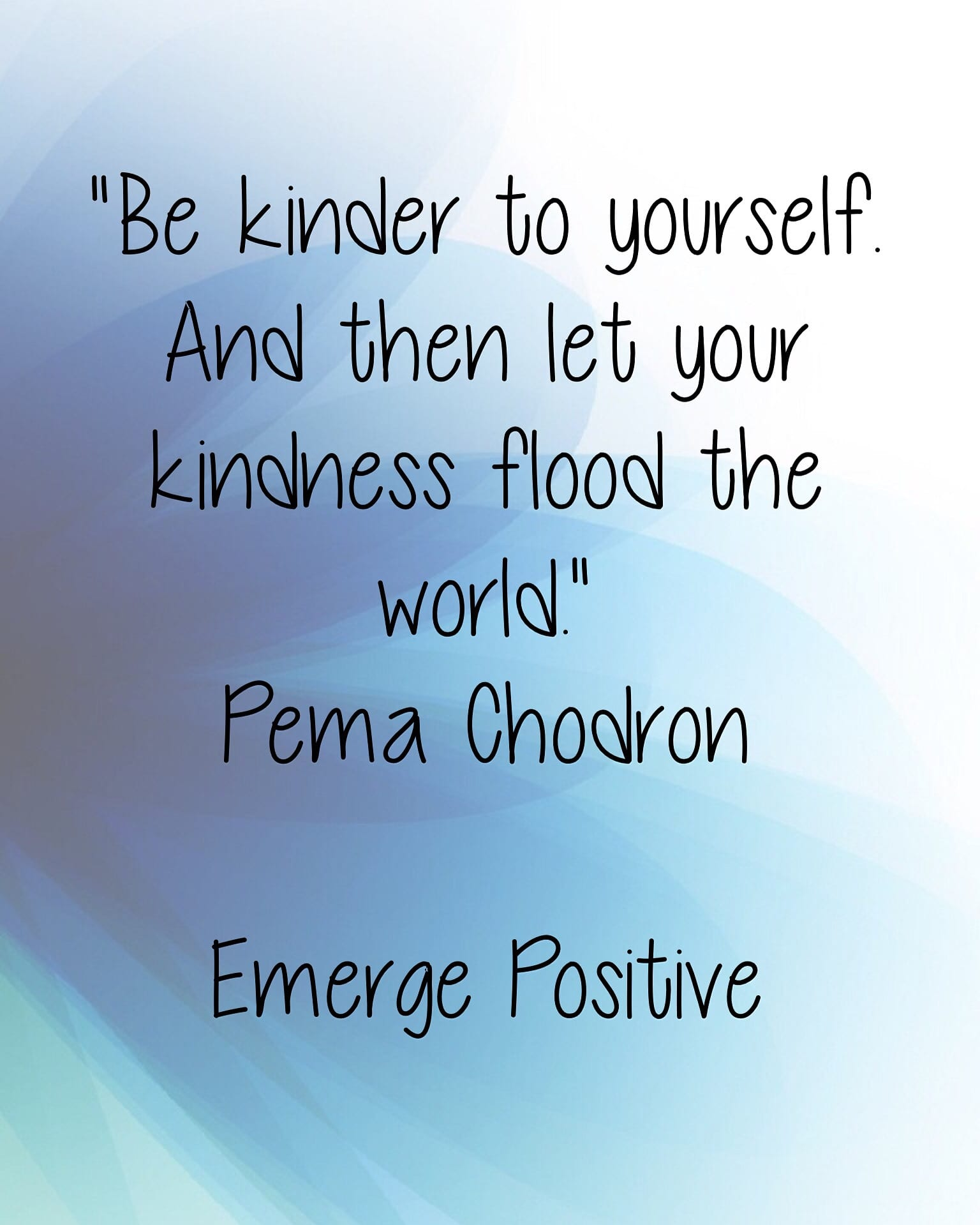 Pema Chodron Quotes Change Really Does Begin With You Emerge Positive  Emerge Positive